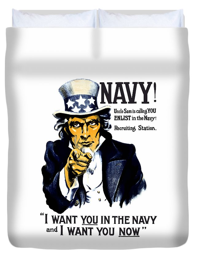 Ww1 Duvet Cover featuring the painting Uncle Sam Wants You In The Navy by War Is Hell Store
