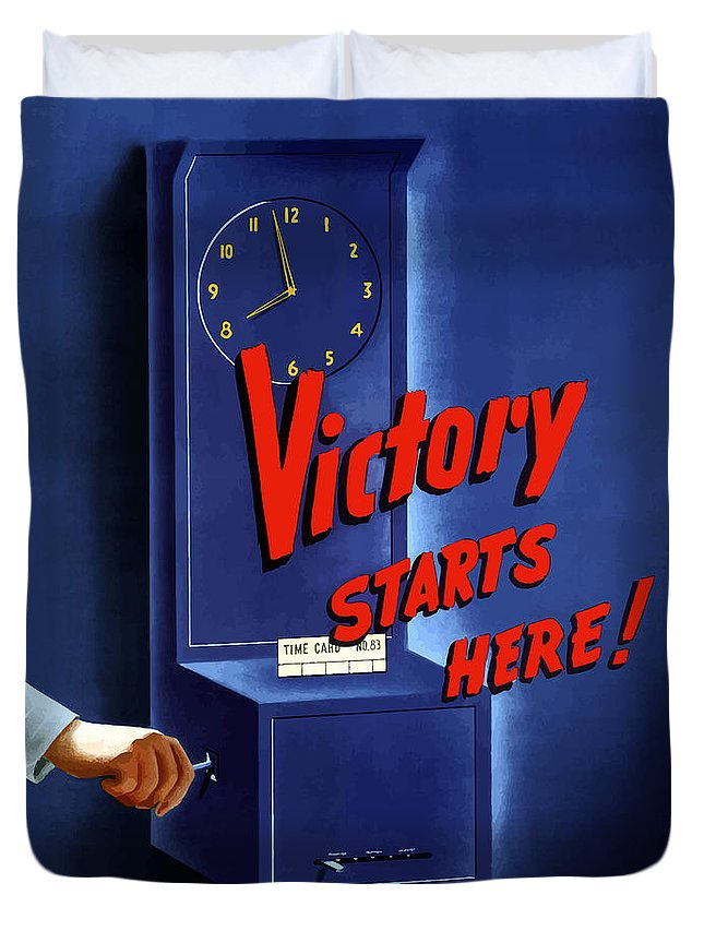 War Production Duvet Cover featuring the painting Victory Starts Here by War Is Hell Store
