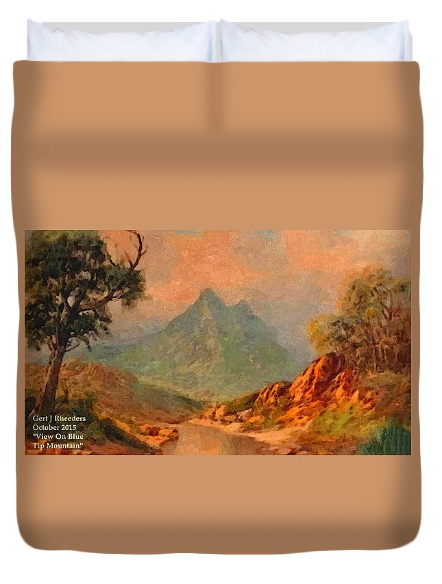 Mountains Duvet Cover featuring the painting View On Blue Tip Mountain H A by Gert J Rheeders