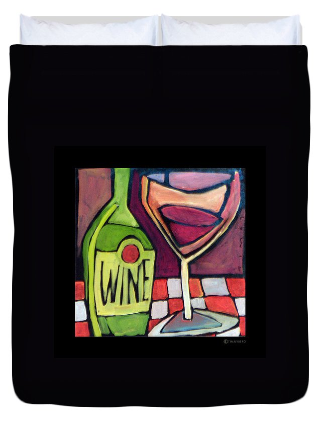 Wine Duvet Cover featuring the painting Wine Squared by Tim Nyberg