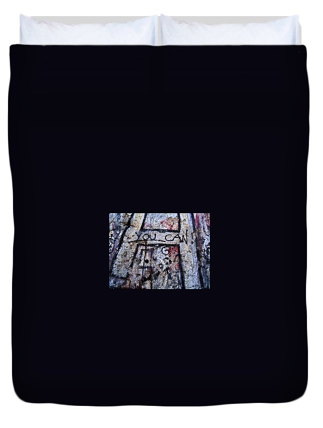 Europe Duvet Cover featuring the photograph You Can - Berlin Wall by Juergen Weiss
