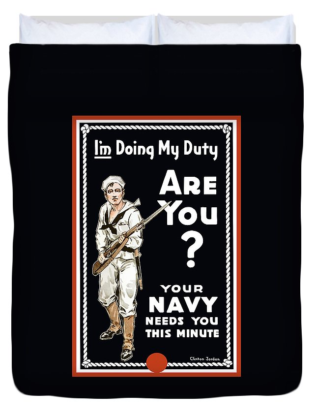 Navy Duvet Cover featuring the painting Your Navy Needs You This Minute by War Is Hell Store