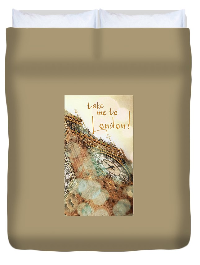 Take Duvet Cover featuring the photograph Take Me To London by Emily Navas