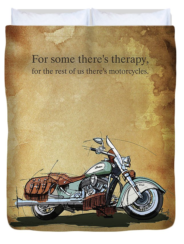 2015 Indian Chief Vintage Duvet Cover featuring the drawing 2015 Indian Chief Vintage,original Artwork. Motorcycle Quote by Drawspots Illustrations