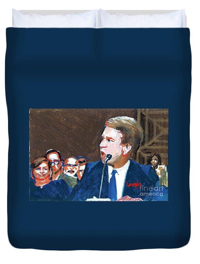 Christine Blasey Ford Testifies Before Senate Duvet Cover featuring the painting Brett Kavanaugh Testifies Before Senate by Candace Lovely