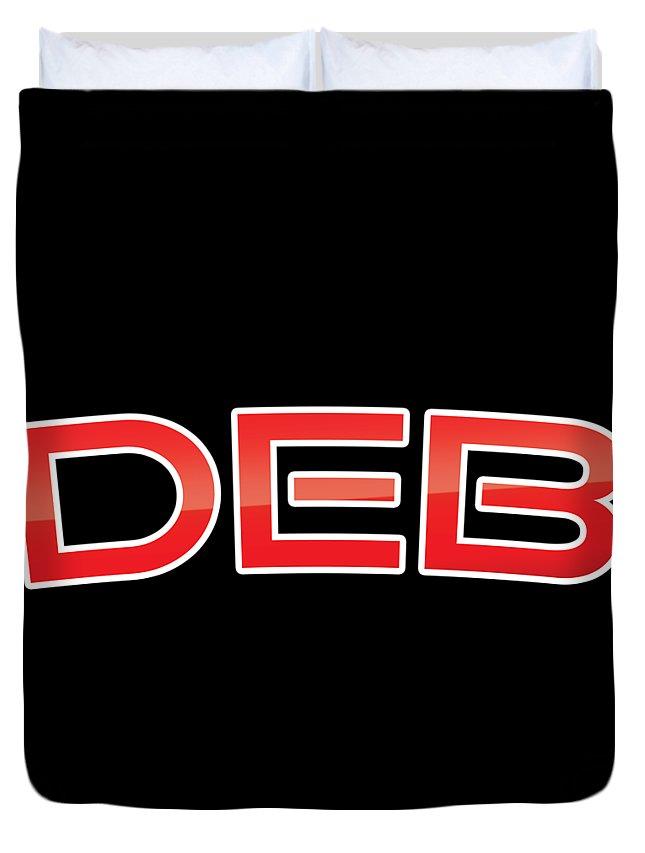 Deb Duvet Cover featuring the digital art Deb by TintoDesigns
