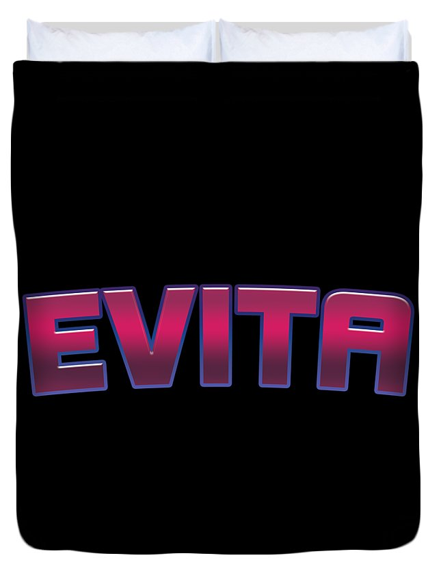 Evita Duvet Cover featuring the digital art Evita #evita by TintoDesigns
