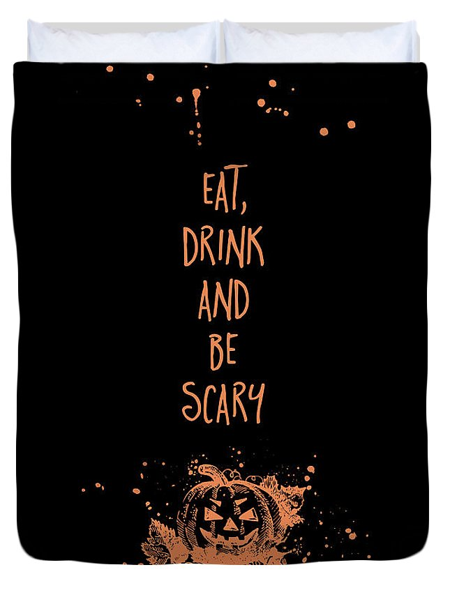 Halloween Duvet Cover featuring the digital art Halloween Eat, Drink And Be Scary by Melanie Viola