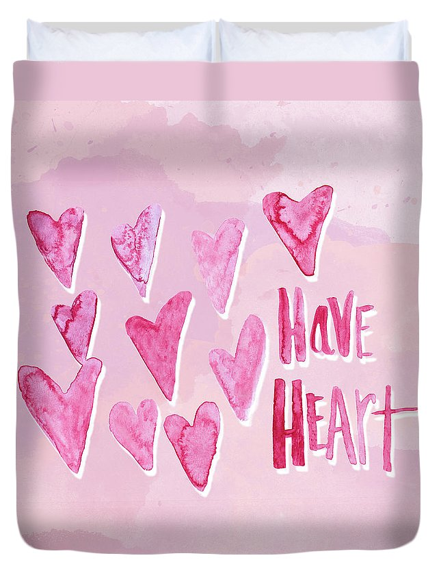 Have Duvet Cover featuring the mixed media Have Heart by Sd Graphics Studio