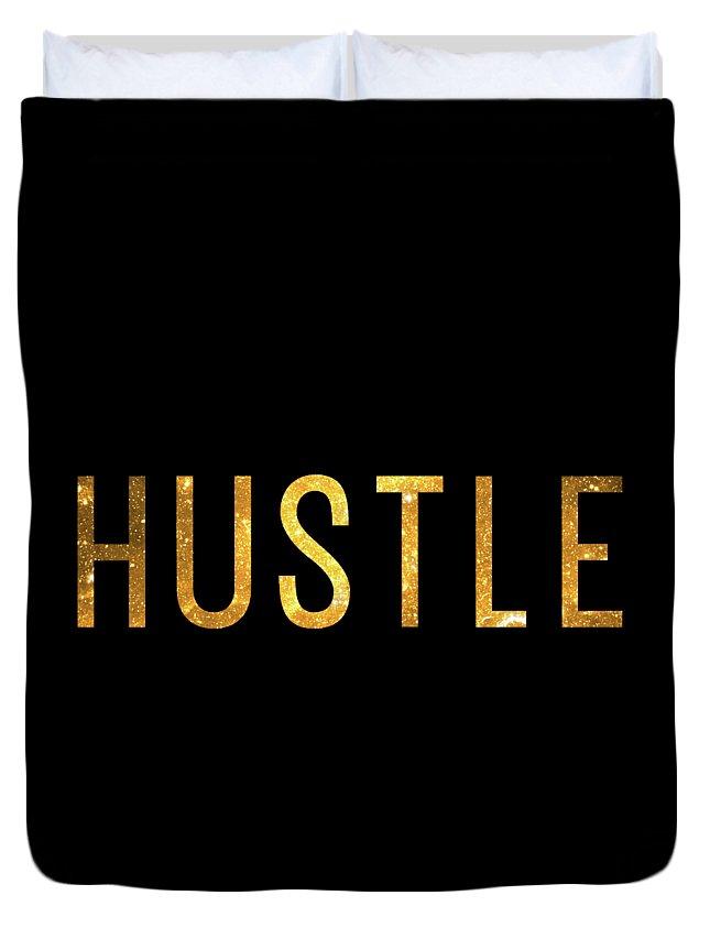 Hustle Duvet Cover featuring the digital art Hustle by Zapista OU