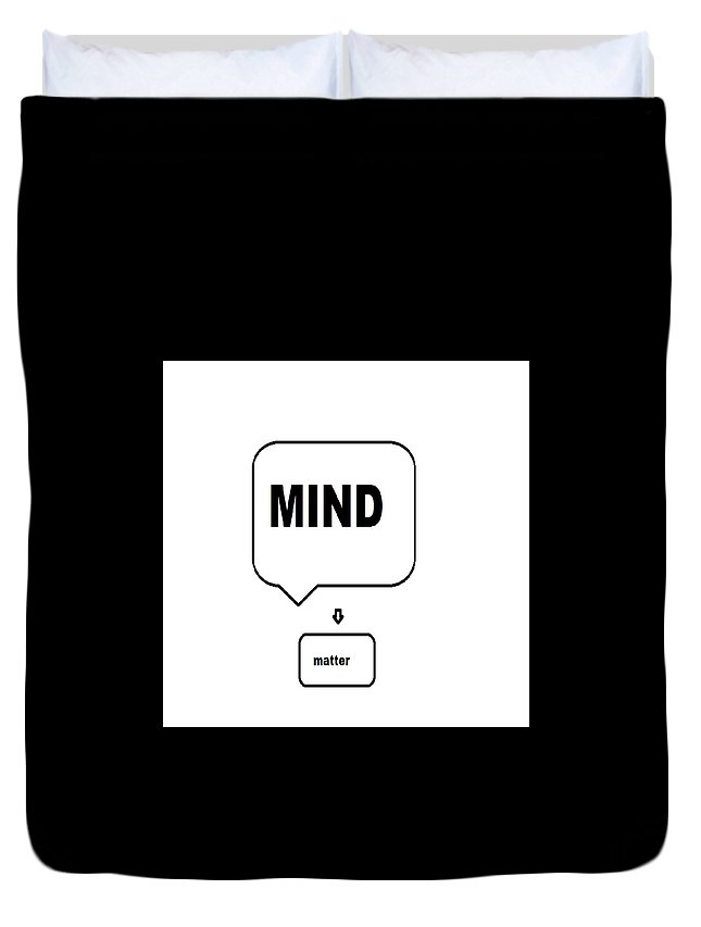 Print Duvet Cover featuring the digital art Mind over matter by Andrew Johnson