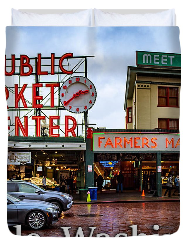 Pike's Place Duvet Cover featuring the photograph Pikes Place Public Market Center Seattle Washington by G Matthew Laughton
