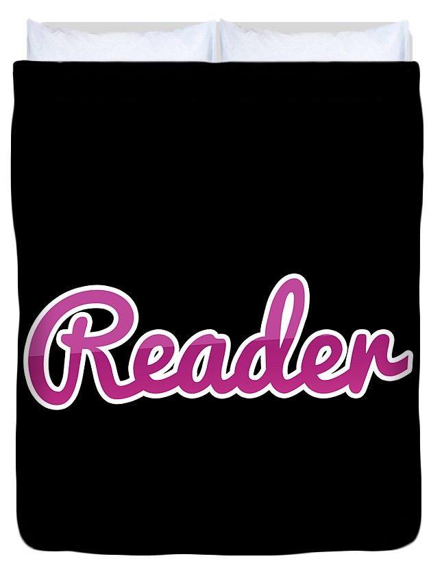 Reader Duvet Cover featuring the digital art Reader #reader by Tinto Designs