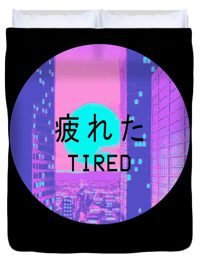Tired Vaporwave Aesthetic Hypnotic Style Gift Sad Vaporwave Design Duvet Cover For Sale By Dc Designs Suamaceir
