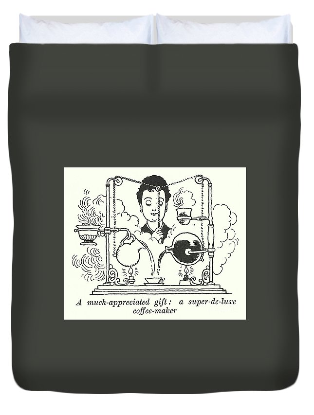 Barista Duvet Cover featuring the drawing A Much Appreciated Gift, A Super Deluxe Coffee Maker by William Heath Robinson