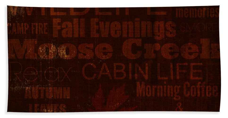 Cabin Life Hand Towel featuring the digital art Cabin Life by Chastity Hoff