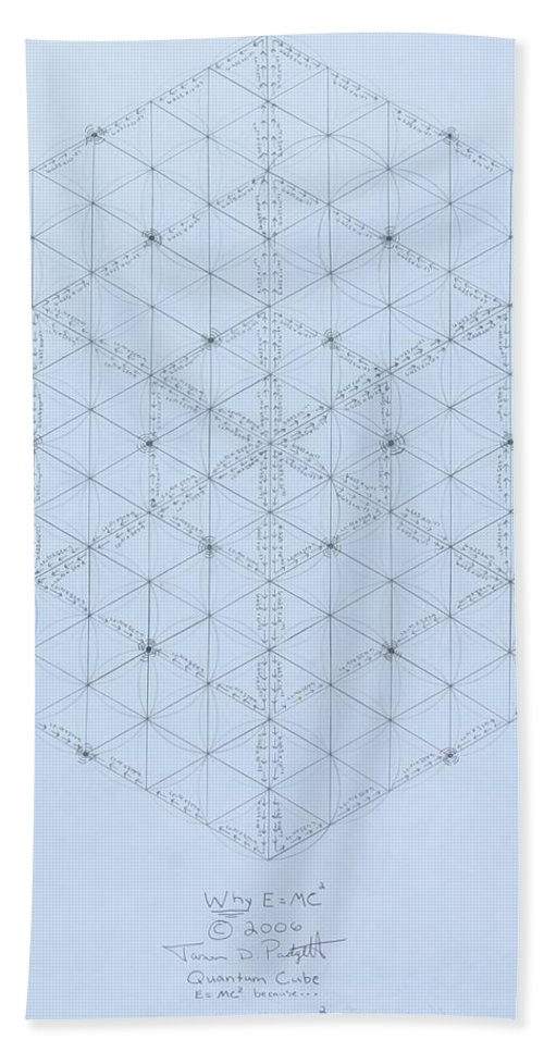 Energy Bath Towel featuring the drawing Why Energy Equals Mass Times The Speed Of Light Squared by Jason Padgett