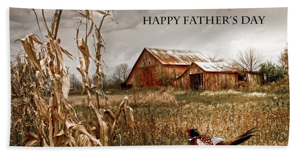 Father's Day Bath Sheet featuring the photograph Dad Happy Father's Day by Randall Branham