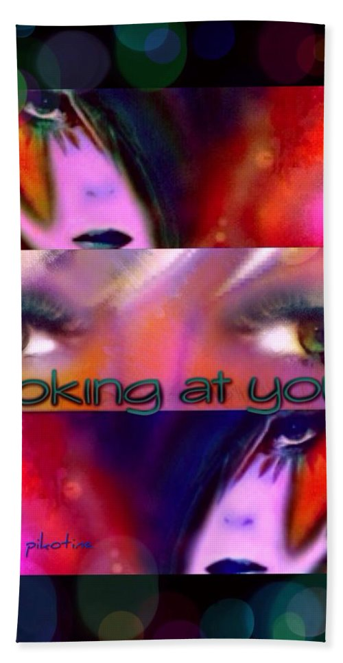 Looking At You Hand Towel featuring the digital art Looking At You by Pikotine Art