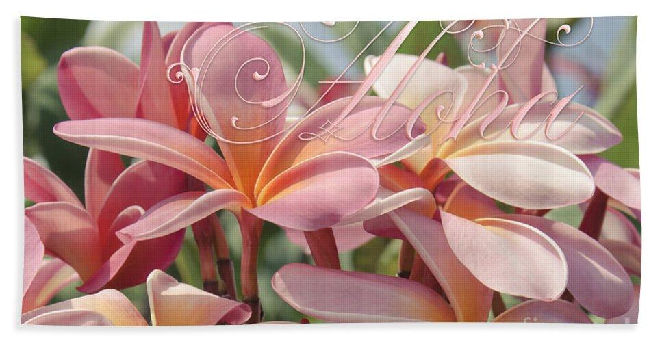 Aloha Bath Sheet featuring the photograph Pua Melia Ke Aloha Maui by Sharon Mau