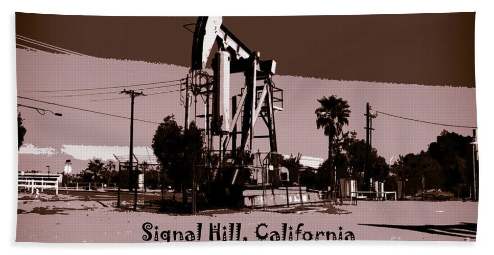 Signal Hill City View Sign Landmark Park Long Beach Los Angeles Orange County Distant View Pacific Ocean Oil Signal Hill City View Sign Landmark Park Long Beach Los Angeles Orange County Distant View Pacific Ocean Oil Signal Hill City View Sign Landmark Park Long Beach Los Angeles Orange County Distant View Pacific Ocean Oil Signal Hill City View Sign Landmark Park Long Beach Los Angeles Orange County Distant View Pacific Ocean Oil Bath Sheet featuring the photograph Signal Hill by RJ Aguilar