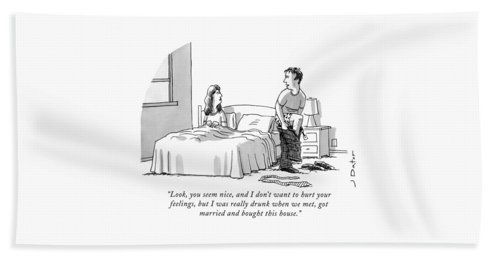 Look Bath Sheet featuring the drawing Look, You Seem Nice, And I Don't Want To Hurt by Joe Dator