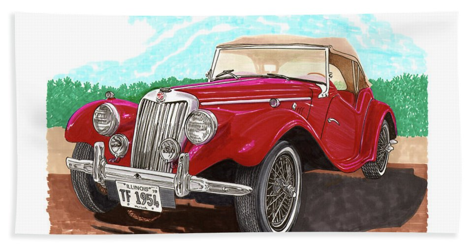 Jacks Car Artwork Of The 1954 Mg Tf The Performance Of The Tf Was Acceptable Bath Sheet featuring the painting 1954 M G T F by Jack Pumphrey