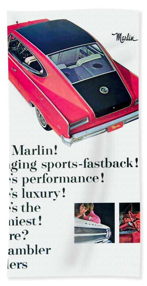 Rambler Hand Towel featuring the digital art 1965 - Rambler Marlin - Automobile Advertisement - Color by John Madison