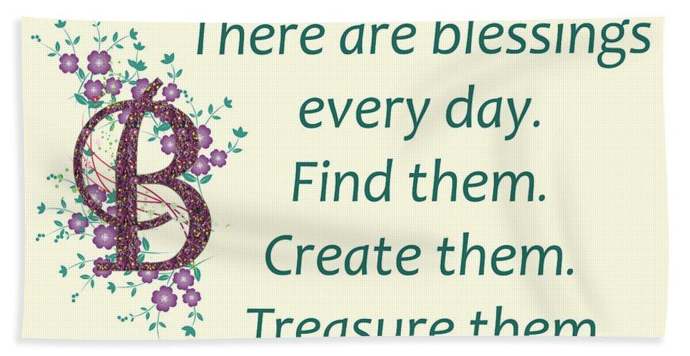 Inspirational Quotes Hand Towel featuring the photograph 223- Blessings by Joseph Keane