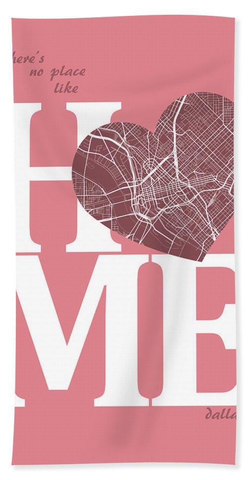 Road Map Bath Sheet featuring the digital art Dallas Street Map Home Heart - Dallas Texas Road Map In A Heart by Jurq Studio
