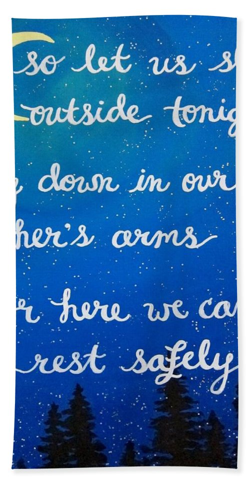 So Let Us Bath Sheet featuring the painting 8x10 Dmb So Let Us Sleep Outside Tonight by Michelle Eshleman