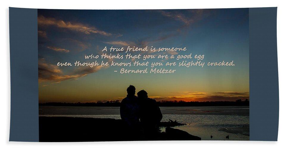 Lake Bath Sheet featuring the photograph A True Friend by Deb Buchanan