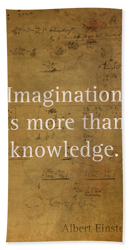 Albert Hand Towel featuring the mixed media Albert Einstein Quote Imagination Science Math Inspirational Words On Worn Canvas With Formula by Design Turnpike