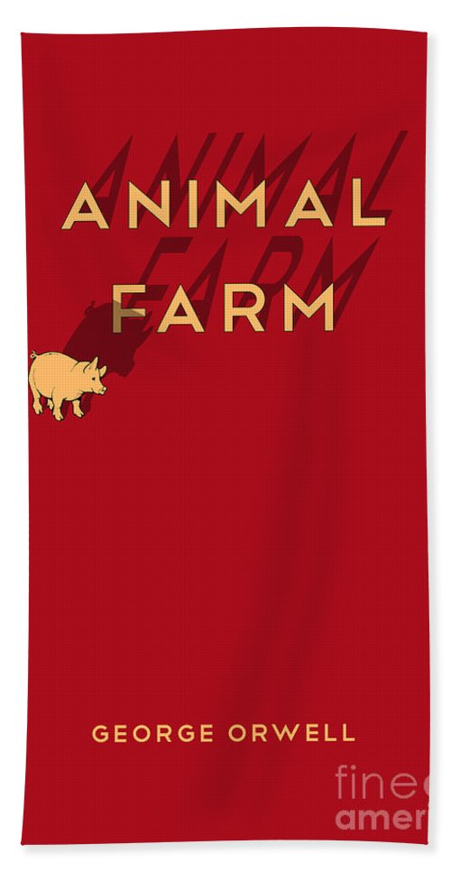 Animal Farm Book Cover Poster Art 1 Bath Towel For Sale By Nishanth Gopinathan