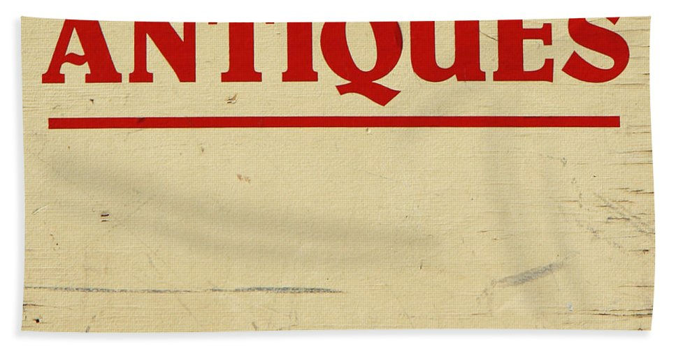 Antique Bath Sheet featuring the photograph Antiques Sign by Donna Haggerty