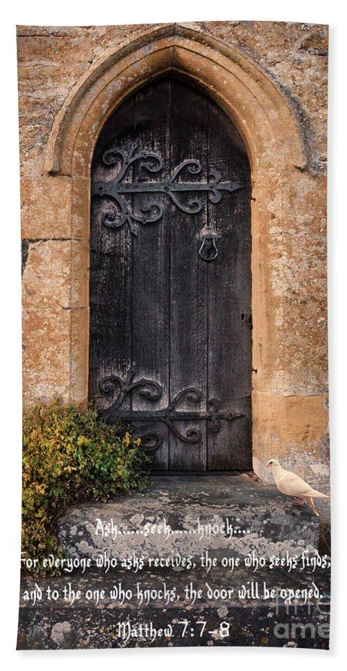 Church Door Hand Towel featuring the photograph Ask Seek And Knock by Jill Battaglia