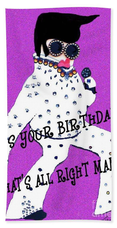 Elvis Bath Sheet featuring the mixed media Birthday Mama by Lizi Beard-Ward