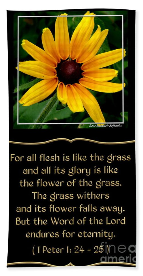 Black-eyed Susans Bath Sheet featuring the photograph Blackeyed Susan With Bible Quote From 1 Peter by Rose Santuci-Sofranko