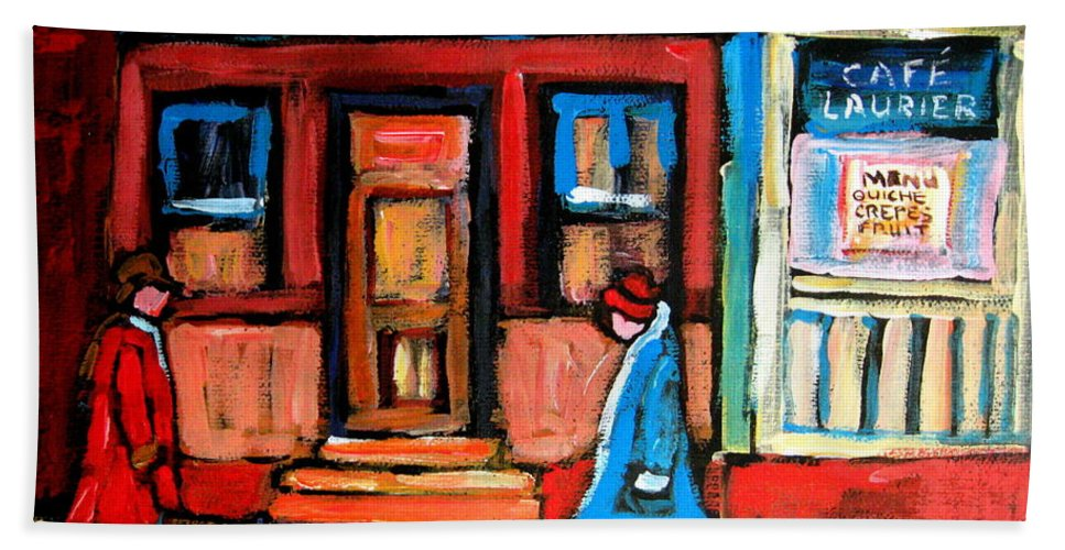 Cafe Laurier Montreal Bath Sheet featuring the painting Cafe Laurier Montreal by Carole Spandau
