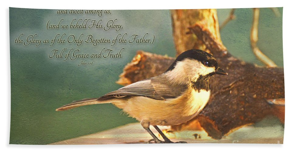 Nature Bath Sheet featuring the photograph Chickadee With Verse by Debbie Portwood