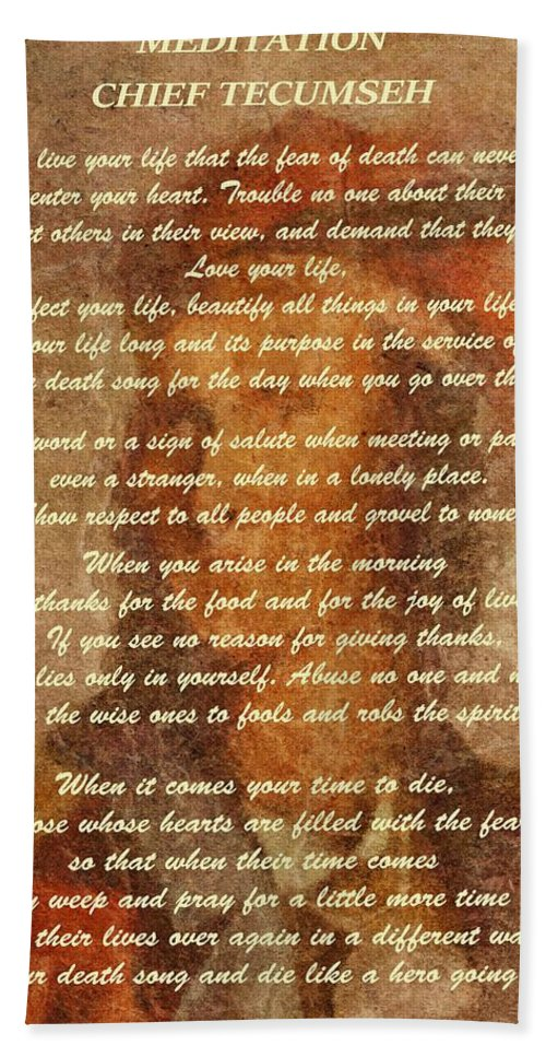 Chief Tecumseh Poem Bath Towel featuring the digital art Chief Tecumseh Poem by Dan Sproul