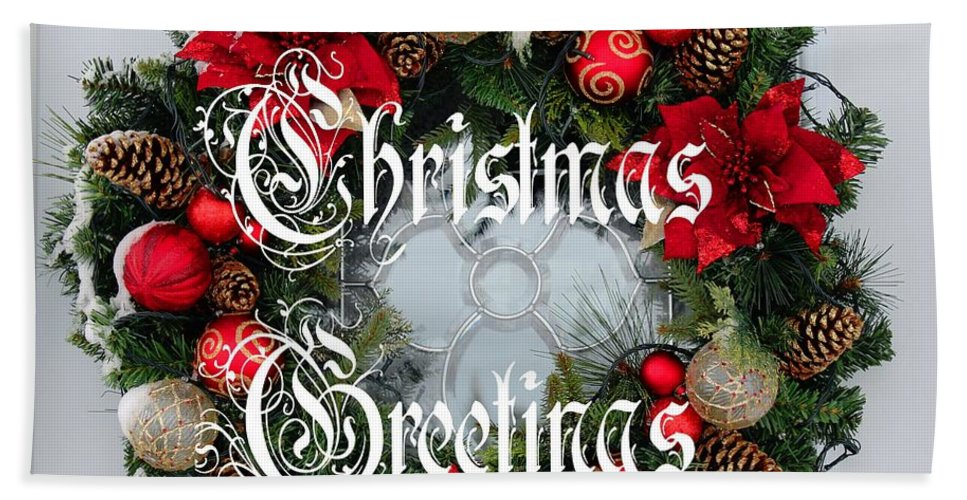 Christmas Greetings Door Wreath Hand Towel featuring the photograph Christmas Greetings Door Wreath by Barbara Griffin
