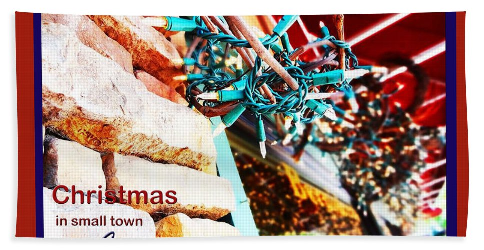 Christmas Bath Sheet featuring the photograph Christmas In Small Town America by Korynn Neil