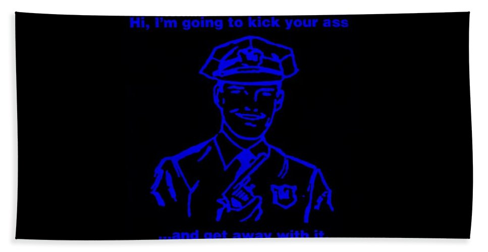 Police Bath Sheet featuring the photograph Copkickingass Blue by Rob Hans