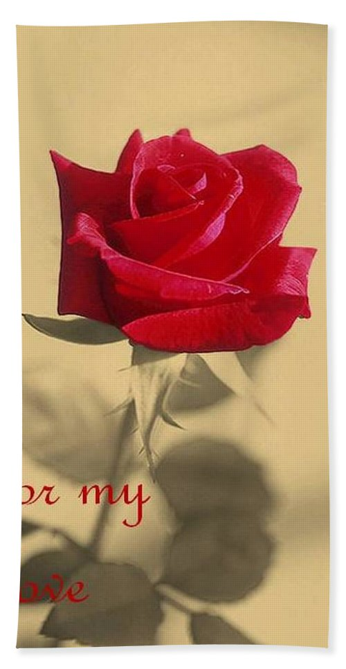 Rose Hand Towel featuring the photograph For My Love Vintage Valentine Greeting Card by Taiche Acrylic Art