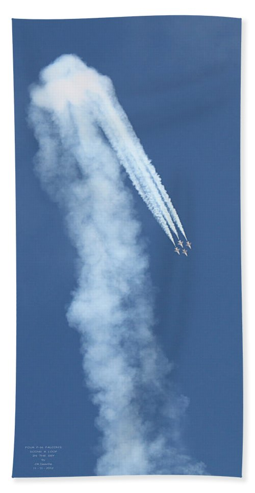 F16s Bath Sheet featuring the photograph Four F-16 Falcons Doing A Loop In The Sky by Carl Deaville