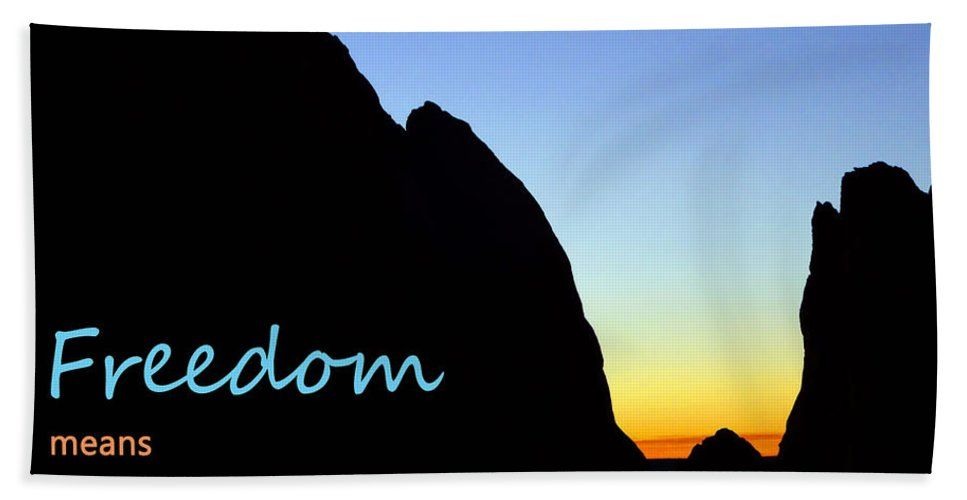 Garden Of The Gods Bath Sheet featuring the photograph Freedom Means 003 by Korynn Neil