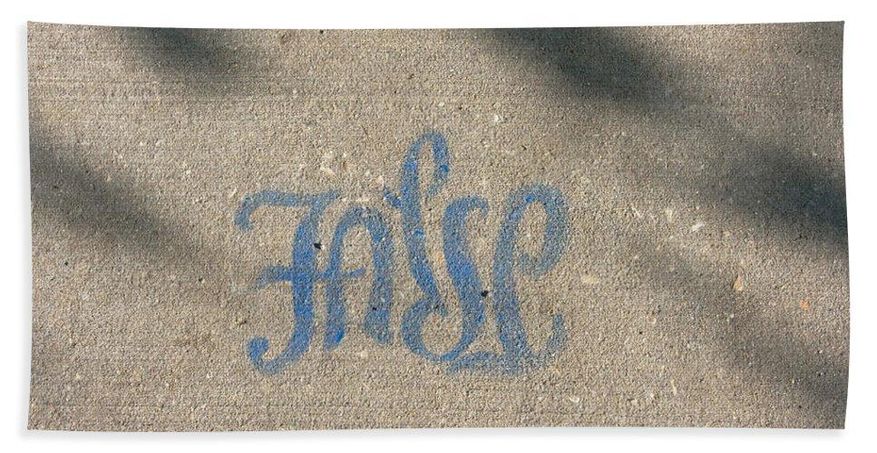 Graffiti Bath Sheet featuring the photograph Graffiti Of False In Blue by Donna Haggerty