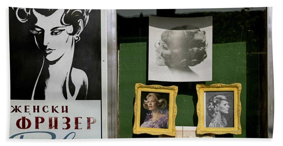 Serbia Belgrade Bath Sheet featuring the photograph Hairdresser. Belgrade. Serbia by Juan Carlos Ferro Duque