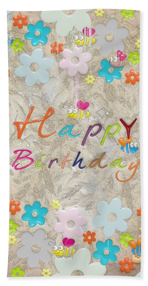 Happ Birthday Bath Sheet featuring the digital art Happy Birthday 2 by Liane Wright